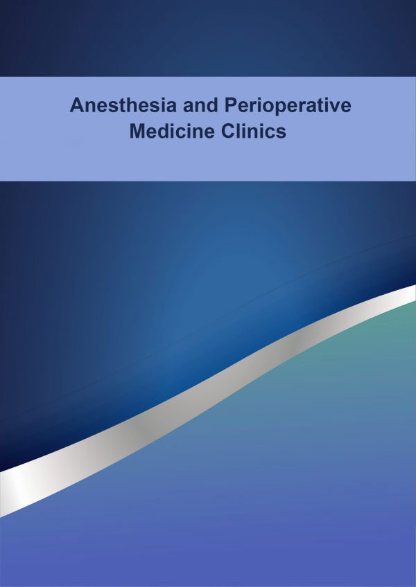 Anaesthesia and Perioperative Medicine Clinics