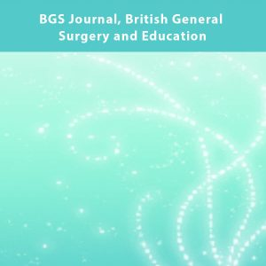 BGS Journal British General Surgery and Education