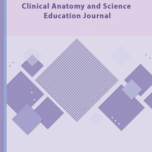 Clinical Anatomy and Science Education Journal