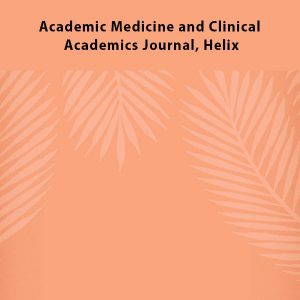 Academic Medicine and Clinical Academics Journal Helix