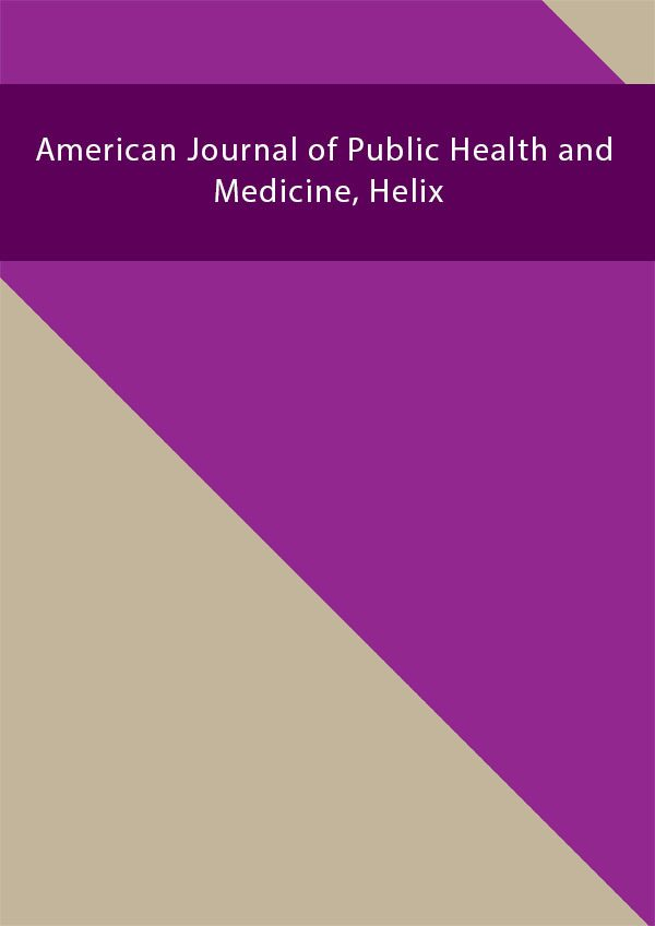 American Journal of Public Health and Medicine Helix