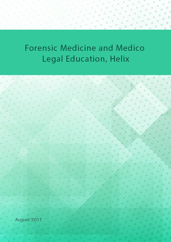 Forensic Medicine and Medico Legal Education Helix