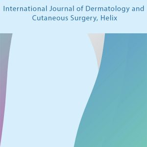 International Journal of Dermatology and Cutaneous Surgery Helix