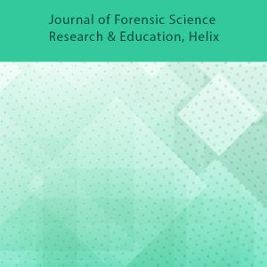 Journal of Forensic Science Research And Education Helix