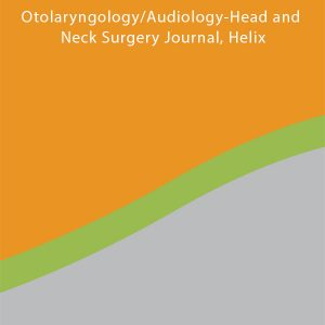 Otolaryngology Audiology Head and Neck Surgery Journal Helix