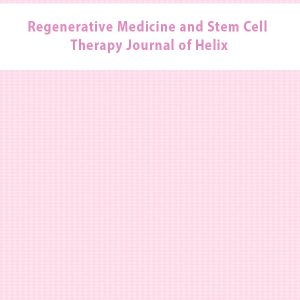 Regenerative Medicine and Stem Cell Therapy Journal of Helix